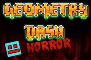 Geometry Dash Horror